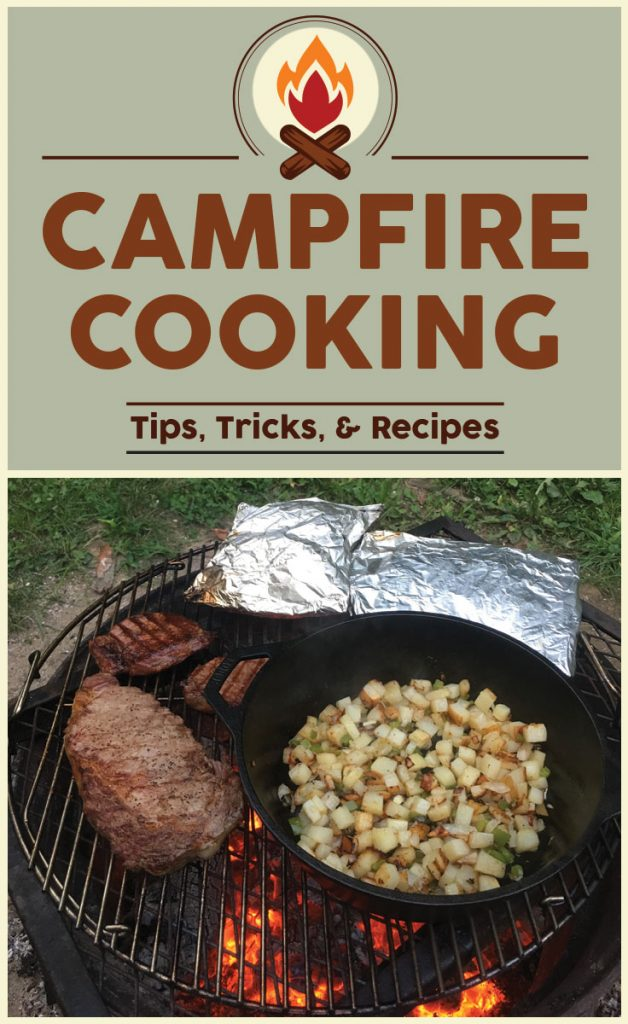 Campfire Cooking Tips, Tricks, and Recipes